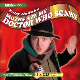 Moths Ate My 'Doctor Who' Scarf (Original Staging) audiobook