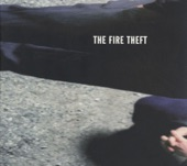 The Fire Theft - It's Over