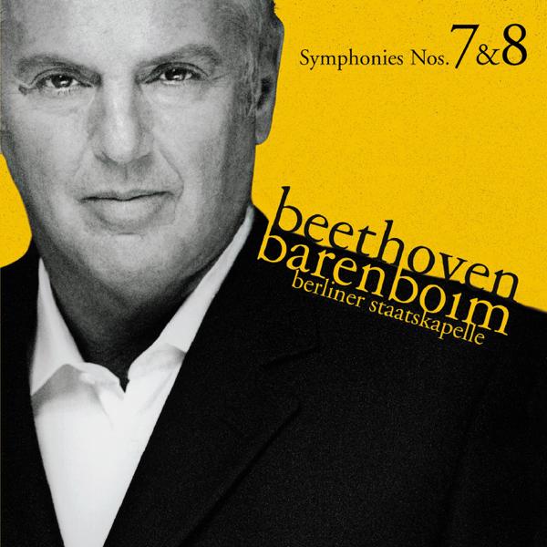 Beethoven: Symphonies Nos  7 & 8 by Daniel Barenboim & Staatskapelle