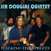 SIR DOUGLAS QUINTET - The Rains Came