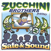 The Zucchini Brothers - Remember the Adults You Trust (Intro)