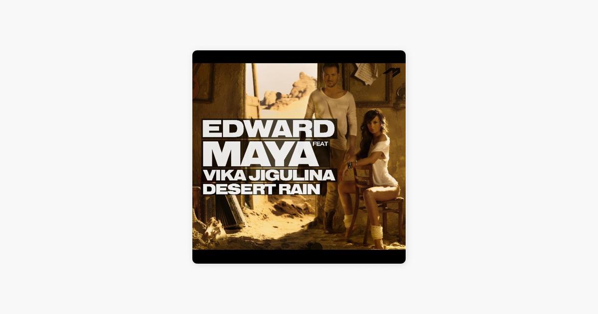 Desert Rain (feat  Vika Jigulina) - Single by Edward Maya