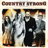 Country Strong (Original Motion Picture Soundtrack) - Various Artists