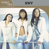 SWV - Always On My Mind