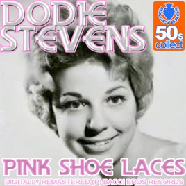 Pink Shoe Laces  Song