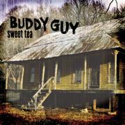 Sweet Tea - Buddy Guy - Buddy Guy