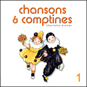 Chansons & Comptines - French Childrens Songs Vol. 1