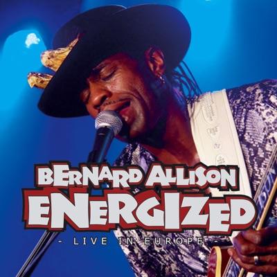 Energized - Live In Europe Vol. 1 - Bernard Allison
