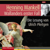Wallanders erster Fall: Kurt Wallander 9 - Henning Mankell