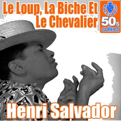 Le loup, la biche et le chevalier (Remastered) - Single - Henri Salvador