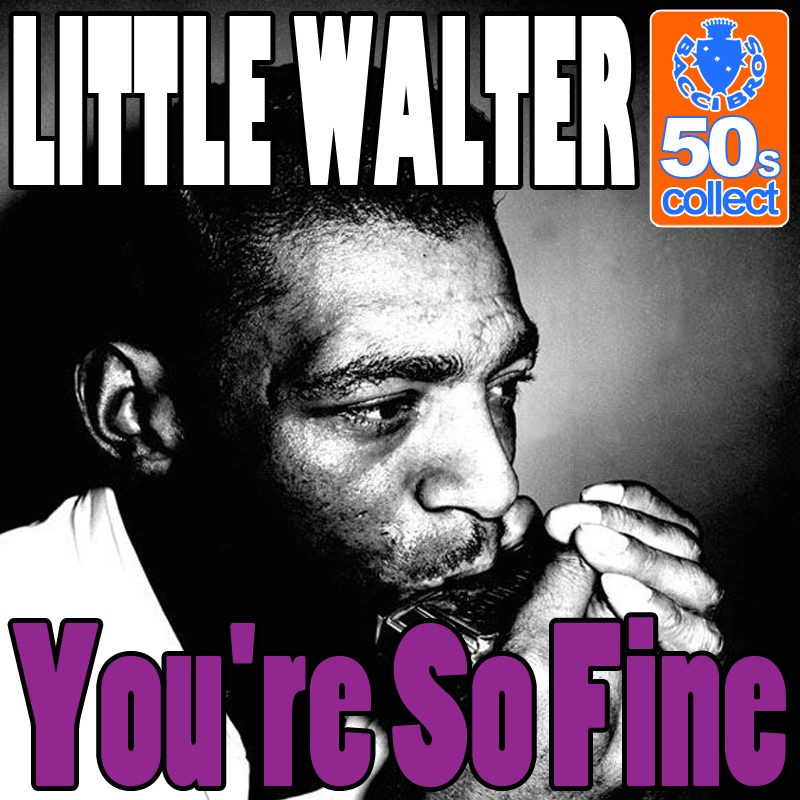 You're so fine (Digitally Remastered) - Single