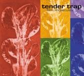 Tender Trap - Oh Katrina