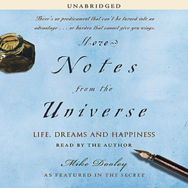 More Notes from the Universe: Life, Dreams and Happiness (Unabridged) [Unabridged Nonfiction] audiobook