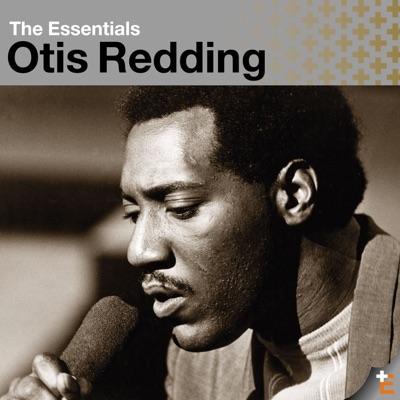 The Essentials: Otis Redding - Otis Redding