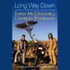 Ewan McGregor and Charley Boorman - Long Way Down artwork
