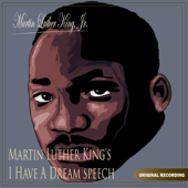 Martin Luther King's I Have a Dream Speech - Single