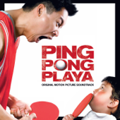 Ping Pong Playa (Original Motion Picture Soundtrack)