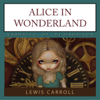 Lewis Carroll - Alice in Wonderland (Unabridged) artwork