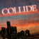 Collide - Rock Kid Cowboy