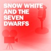 Snow White and the Seven Dwarfs: Classic Movies on the Radio