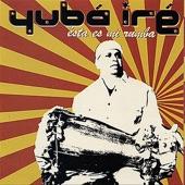 Yuba Ire - Yenye Mare
