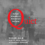 Download Quiet: The Power of Introverts in a World That Can't Stop Talking (Unabridged) Audio Book