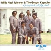 Willie Neal Johnson & The Gospel Keynotes - So Glad You Chose Me