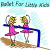 Ballet for Little Kids - Ballet for Little Kids  artwork