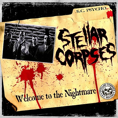 Welcome to the Nightmare - Stellar Corpses