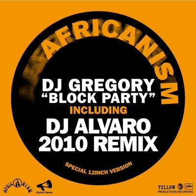 Block Party 2010 - EP - Africanism