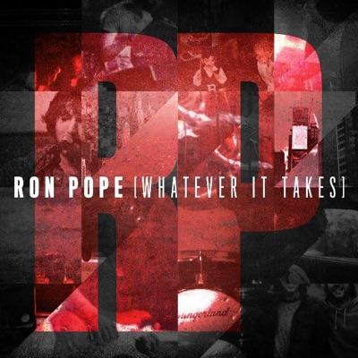 Whatever It Takes - Ron Pope
