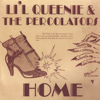 Little Queenie & the Percolators - Home  artwork