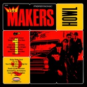 The Makers - I Just Might Crack
