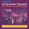Francis Scaglia - La Chute de la Royauté: La Révolution Française 2 illustration