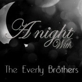 A Night With the Everly Brothers