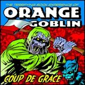 Orange Goblin - Jesus Beater (feat. John Garcia)