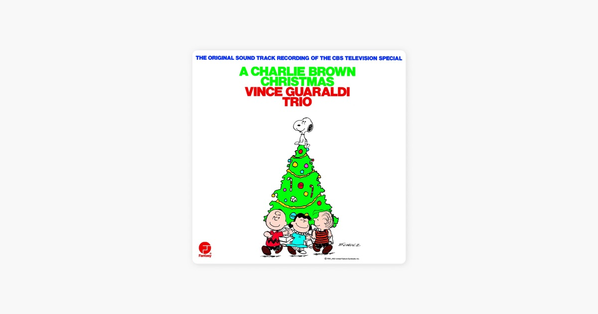 A Charlie Brown Christmas by Vince Guaraldi Trio on iTunes