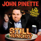 Still Hungry-John Pinette