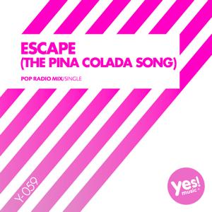 Bennet - Escape (The Pina Colada Song) [Pop Radio Mix]