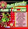 El Reencuentro: Flans y Tim....Che! - Multi Karaoke