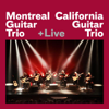Montreal Guitar Trio & California Guitar Trio (Live) - California Guitar Trio