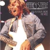 Jeffrey Steele - Somethin' In The Water