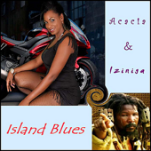 Island Blues (DJ version) - Acacia & Iziniga