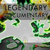 Legendary - Documentary
