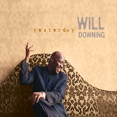 Will Downing - La La Means I Love You