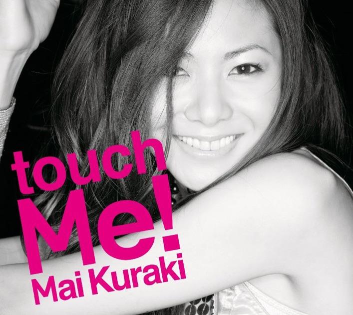 Mai Kuraki – touch Me! [iTunes Plus M4A] | iplusall.4fullz.com