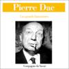 Pierre Dac - Pierre Dac (Les grands humoristes) artwork
