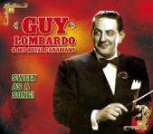 Guy Lombardo & His Royal Canadians - Sweet As A Song