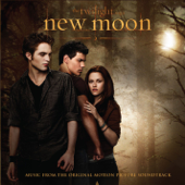 The Twilight Saga: New Moon (Music From the Original Motion Picture Soundtrack) [Deluxe Version]