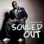 Hezekiah Walker - Souled Out (Album Version)